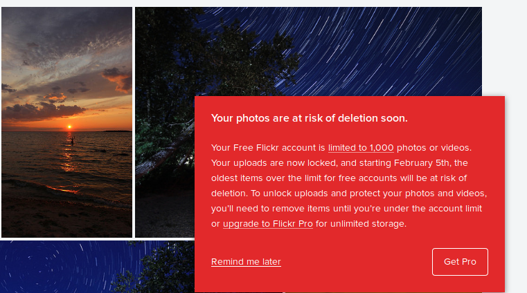 """tl;dr: """"Buy a Pro account or we'll delete over 2,500 of your photos"""""""
